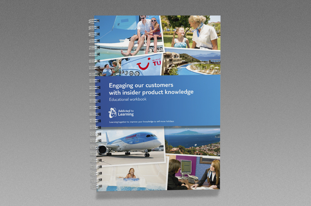 TUI Addicted to Learning training tools, workbook cover. Branded internal communication training tools by Gosling designed and produced for TUI UK & Ireland.